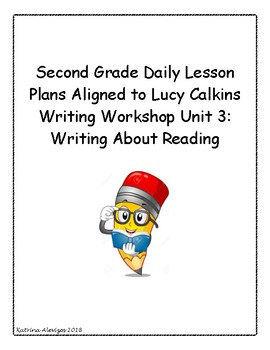 2nd Grade Daily Lesson Plans Aligned to Lucy Calkins Writing Workshop Unit 3