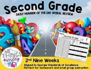 2nd Grade - Daily Number of the Day Spiral Review: 2nd Nine Weeks