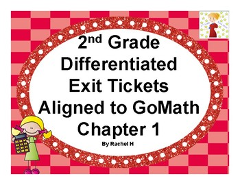 2nd Grade Differentiated Exit Tickets Aligned to GoMath Chapter 1