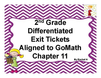 2nd Grade Differentiated Exit Tickets Aligned to GoMath Chapter 11