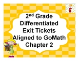 2nd Grade Differentiated Exit Tickets Aligned to GoMath Chapter 2