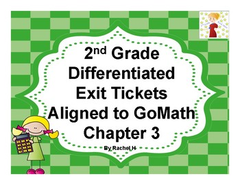 2nd Grade Differentiated Exit Tickets Aligned to GoMath Chapter 3