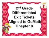 2nd Grade Differentiated Exit Tickets Aligned to GoMath Chapter 8