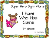 2nd Grade Dolch Sight Word Cards, Super Hero Theme, I Have