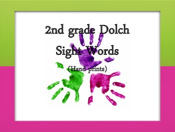 2nd Grade Dolch Sight Words Hand Prints
