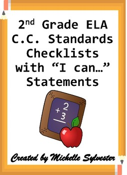 "2nd Grade ELA C.C. Standards Checklists with ""I can…"" Statements"