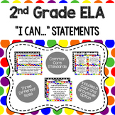 2nd Grade - ELA CCSS I Can Statements (Primary Dots and Black Dots)