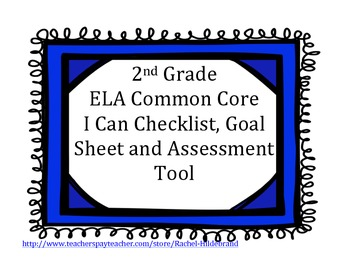 I Can Statements 2nd Grade:Student Checklist, My Goal Shee
