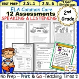 2nd Grade ELA Common Core Assessments Pack- Speaking & Listening