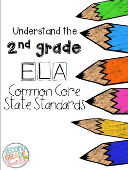 2nd Grade ELA Common Core State Standards