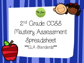 2nd grade ELA CCSS Mastery Assessment Class Spreadsheet *Common Core Aligned *
