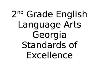 2nd Grade ELA Georgia Standards of Excellence