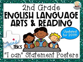 "2nd Grade ELAR TEKS ""I can"" Statement Posters"
