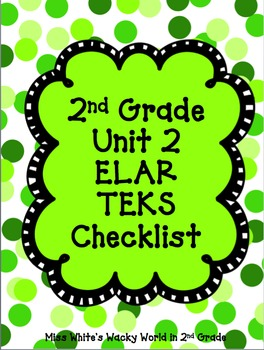 2nd Grade ELAR Unit 2 TEKS Checklist
