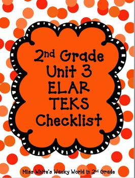2nd Grade ELAR Unit 3 TEKS Checklist