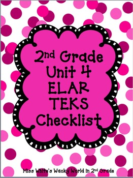 2nd Grade ELAR Unit 4 TEKS Checklist