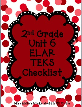 2nd Grade ELAR Unit 6 TEKS Checklist
