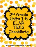 2nd Grade ELAR Units 1-6 ELAR Checklists BUNDLE