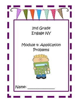 2nd Grade Engage NY Math Module 4 Application Problems