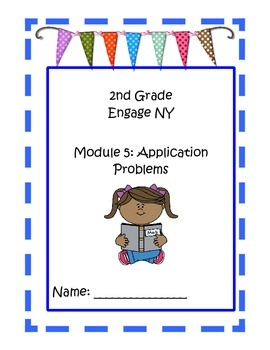 2nd Grade Engage NY Math Module 5 Application Problems