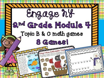 2nd Grade Engage New York Module 4 Topic B & C Math Center Games Intervention