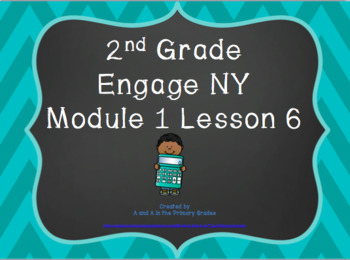 2nd Grade EngageNY Math Module 1 Lesson 6