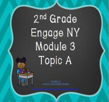 2nd Grade EngageNY Math Module 3 Topic A