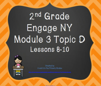 2nd Grade EngageNY Math Module 3 Topic D