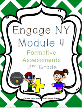 2nd Grade EngageNY Module 4 Formative Assessments