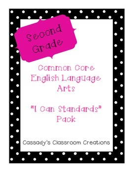 "2nd Grade English Language Arts ""I Can"" Standards"