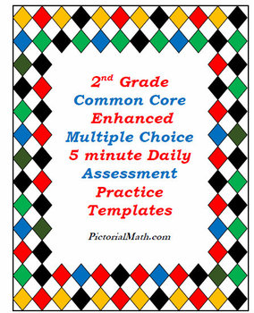 2nd Grade Enhanced Multiple Choice Common Core Math Assessment Templates