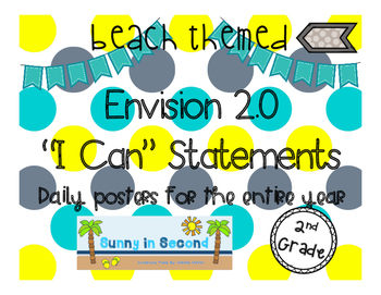 """2nd Grade - Envision 2.0 """"I Can"""" Statements for the Entire Year - Beach Themed"""