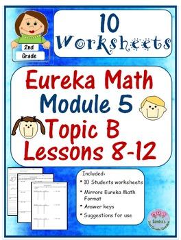 2nd Grade Eureka Math Module 5 Topic B Lessons 8-12 Worksheets