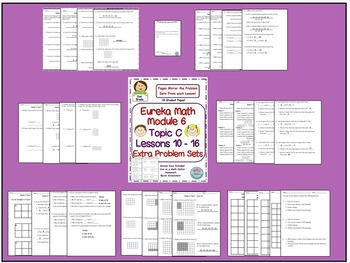2nd Grade Eureka Math Module 6 Topic C Lessons 10 - 16 Extra Problem Sets