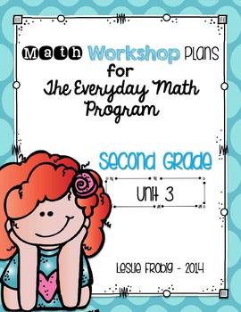 2nd Grade Everyday Math Workshop Plans for Unit 3