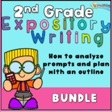 2nd Grade Expository Writing Prompts and Planning Bundle