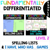 2nd Grade FUNDATIONally DIFFERENTIATED Spelling Lists & I Have, Who Has...Games