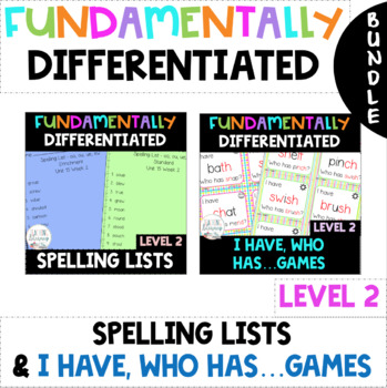 2nd Grade FUNdamentally DIFFERENTIATED Spelling Lists and I Have, Who Has Games