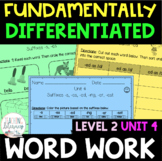 2nd Grade FUNdamentally Differentiated Word Work Activities - Level 2, UNIT 4