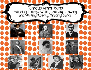 2nd Grade Famous Americans Matching, Writing, and Trading