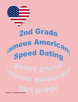 2nd Grade Famous Americans Speed Dating