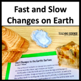 Fast and Slow Earth Changes Lab, and Close Read NGSS 2-ESS1-1 and 2-ESS2-1