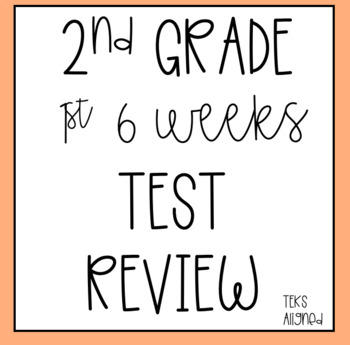 2nd Grade First 6 Weeks Test Review