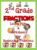 2nd Grade Fractions-Complete Plan & Worksheets