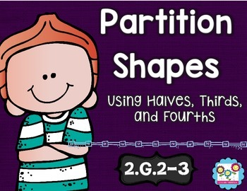 Partitioning Shapes Math Tasks and Exit Tickets 2nd Grade