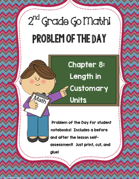 2nd Grade GO MATH! Problem of the Day Chapter 8: Length in