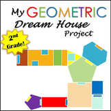 Geometry Project Dream House- 2nd Grade - Common Core