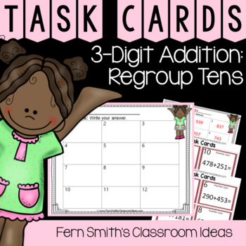 2nd Grade Go Math 6.4 3-Digit Addition: Regroup Tens Task Cards