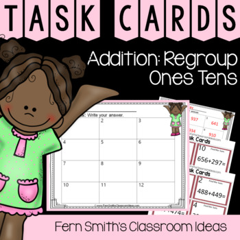 2nd Grade Go Math 6.5 Addition: Regroup Ones and Tens Task Cards