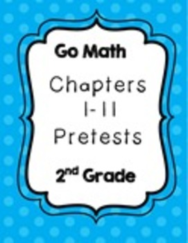 2nd Grade Go Math Chapter Pretests
